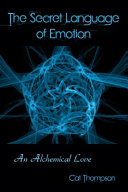 The Secret Language Of Emotion