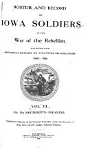 Roster and Record of Iowa Soldiers in the War of the Rebellion  17th 31st regiments  Infantry