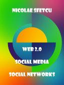 Web 2 0   Social Media   Social Networks