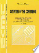 Activities Of The Conference Documents Approved By The Council Of Ministers Of Transport In 1996 Forty Third Annual Report