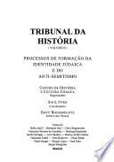 Tribunal da história: Processos de formação da identidade judaica e do anti-semitismo