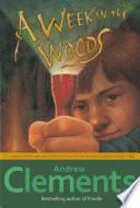 """""""A Week in the Woods"""" by Andrew Clements"""