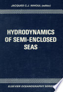 Hydrodynamics of Semi Enclosed Seas