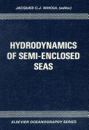 Hydrodynamics of Semi Enclosed Seas