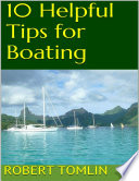 10 Helpful Tips for Boating