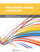 Processing Across Languages