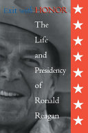 Exit with Honor: The Life and Presidency of Ronald Reagan