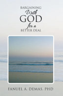 Bargaining With God for a Better Deal