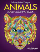 Animals: Adult Coloring Book: Calming Animal Designs