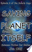 Free SAVING a PLANET from ITSELF Book