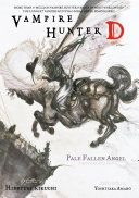 Pdf Vampire Hunter D Volume 11: Pale Fallen Angel Parts 1 & 2