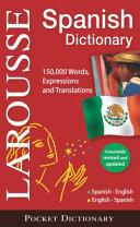 Larousse Pocket Dictionary Spanish English English Spanish
