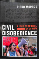 Civil disobedience: a philosophical overview