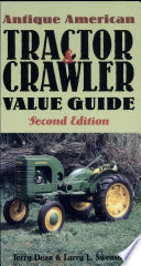 Antique American Tractor and Crawler Value Guide  Second Edition