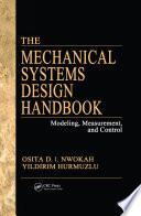 The Mechanical Systems Design Handbook