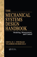 The Mechanical Systems Design Handbook