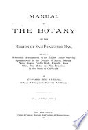 Manual of the Botany of the Region of San Francisco Bay