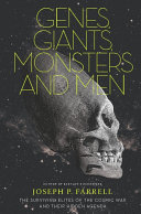 Genes, Giants, Monsters, and Men: The Surviving Elites of the Cosmic ...