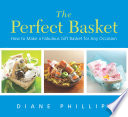 The Perfect Basket Book