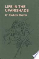 Life in the Upanishads