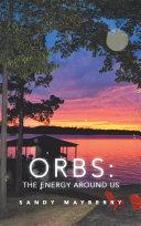 Pdf Orbs: the Energy Around Us