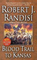 Blood Trail to Kansas Book