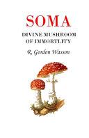 Soma Divine Mushroom of Immortality Book