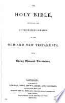 The holy Bible, authorized version, with emendations [by J.T. Conquest].