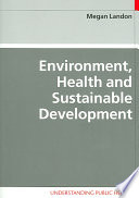 Environment  Health And Sustainable Development Book