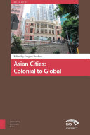 Asian Cities  Colonial to Global