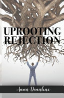 Uprooting Rejection