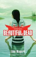 Beautiful Dead: Arizona