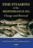 Fish Invasions Of The Mediterranean Sea Book PDF