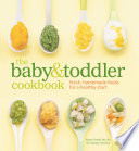 The Baby and Toddler Cookbook
