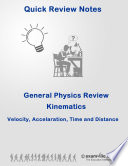 Quick Physics Review: Kinematics - Velocity, Acceleration, Time & Distance  : Quick study notes for students