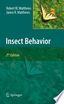 """Insect Behavior"" by Robert W. Matthews, Janice R. Matthews"