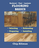 Hardwood   Vinyl   Laminate   Flooring Basics