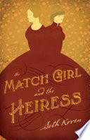 The Match Girl and the Heiress Book PDF