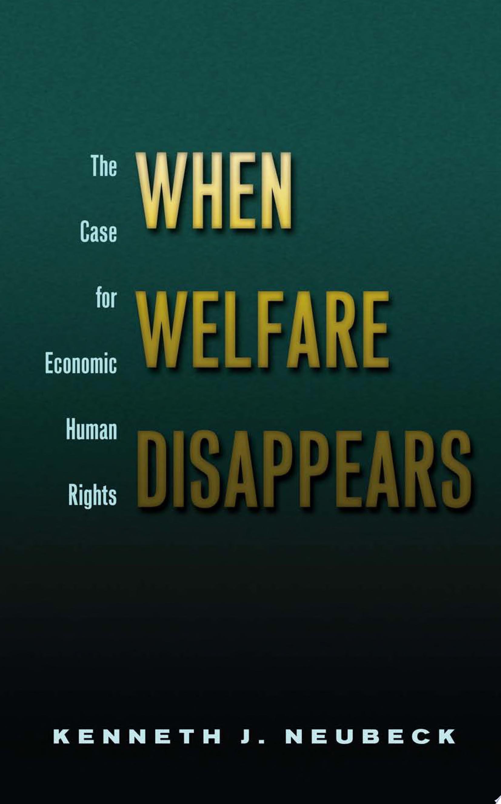 When Welfare Disappears