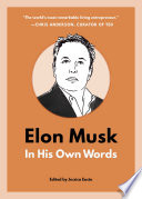 Elon Musk  In His Own Words