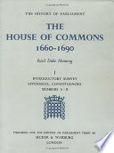The House of Commons  1660 1690  Introductory survey  Appendices  Constituencies  Members A B