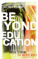 Beyond Education