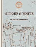 The Ginger   White Cookbook