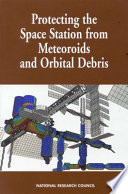 Protecting the Space Station from Meteoroids and Orbital Debris