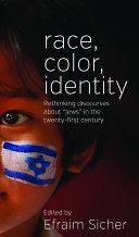 Race, Color, Identity
