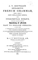 J. V. D.'s Speaking French Grammar ... Fifth edition ... enlarged