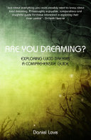 Pdf Are You Dreaming?: Exploring Lucid Dreams: A Comprehensive Guide Telecharger