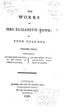 Pdf The Works of Mrs. Elizabeth Rowe: Letters from the dead to the living. Letters moral & entertaining, pts. 1 & 2