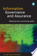 Information Governance and Assurance