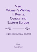 New Women's Writing in Russia, Central and Eastern Europe Pdf/ePub eBook